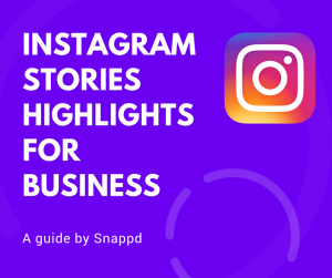 Instagram Stories Highlights for Business